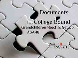 documents-that-college-bound-grandchildren-need-to-set-up-asa-18-min