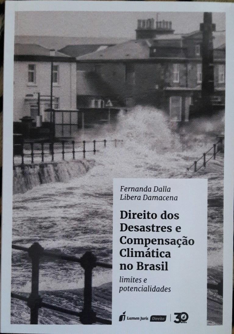 Livro trata de alternativas para compensar desastres ambientais