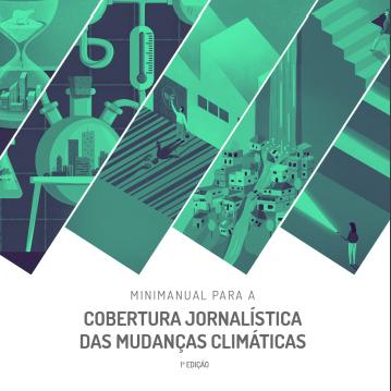 Minimanual para cobrir as mudanças climáticas será lançado segunda, virtualmente