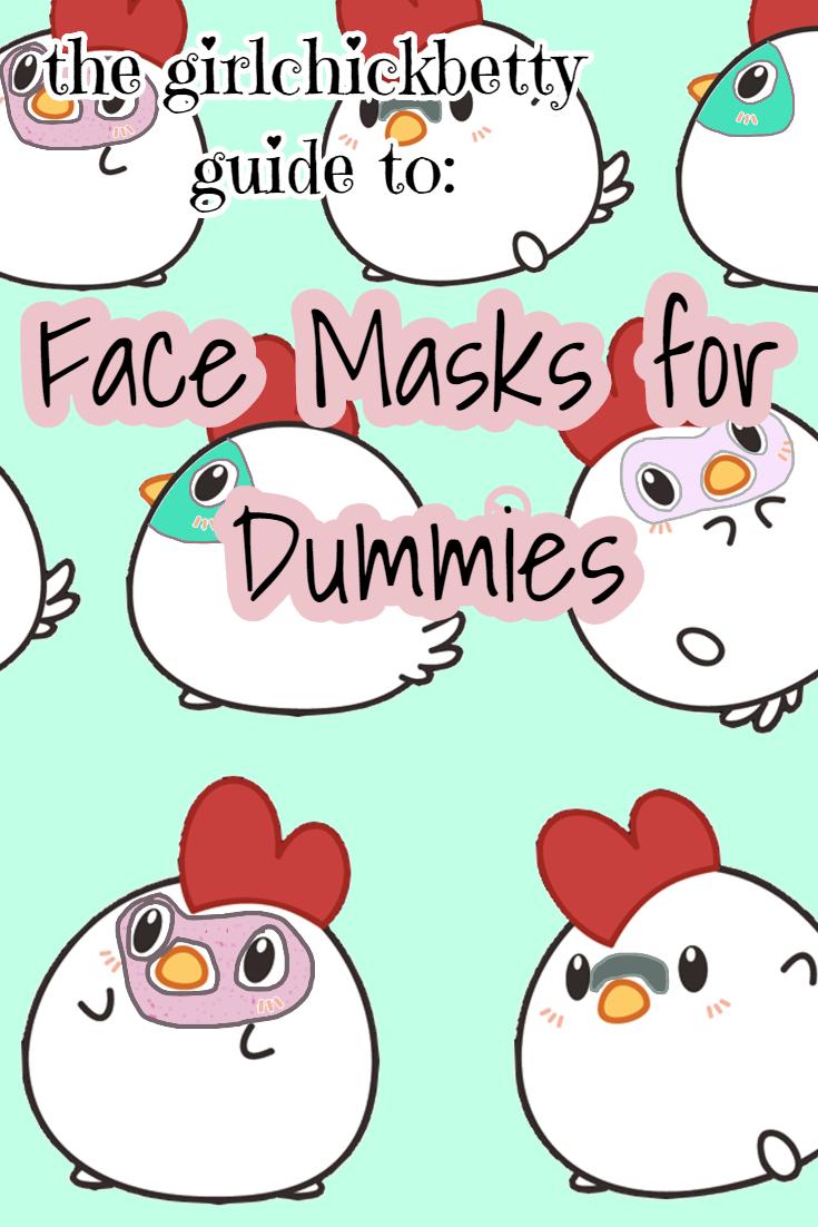 Face Masks for Beginners