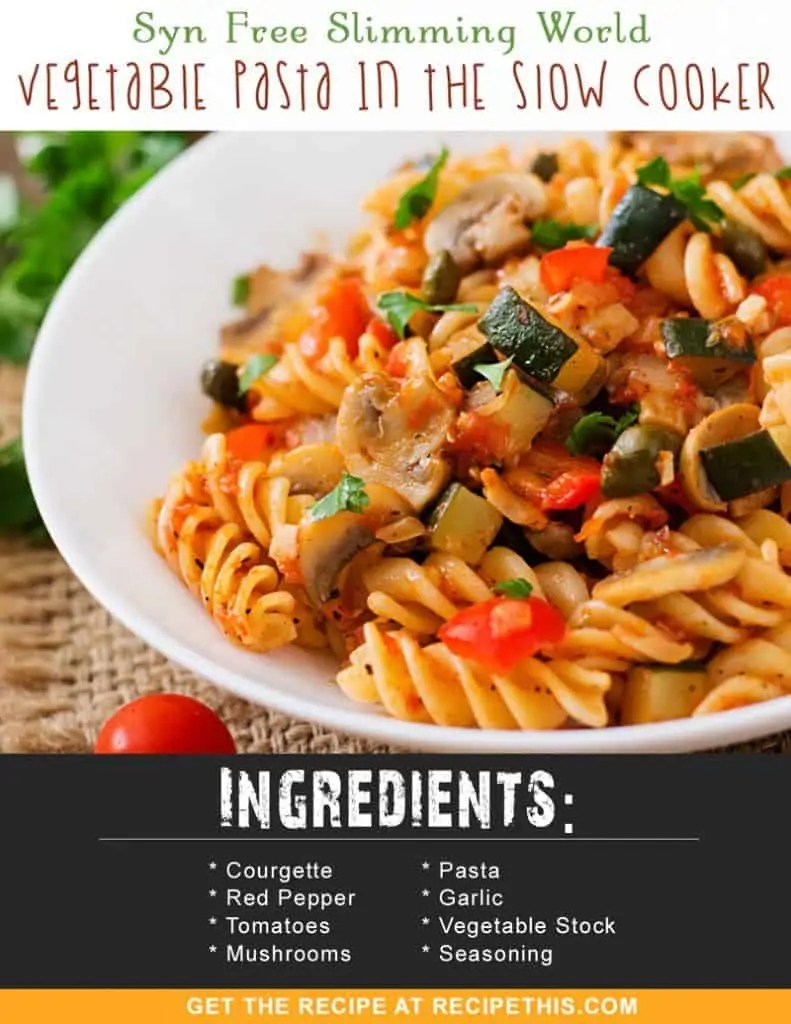 Slimming World Vegetable Pasta