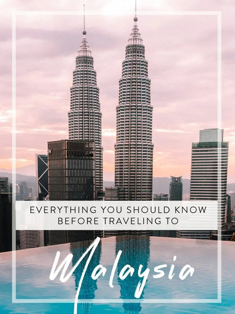 Petronas Twin Towers and everything you should know before travelling to Malaysia