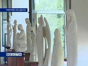 В Ростове открылась выставка 'Молитва в скульптуре'