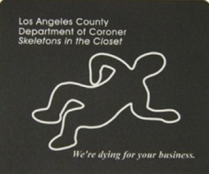 LA County Coronor mousepad