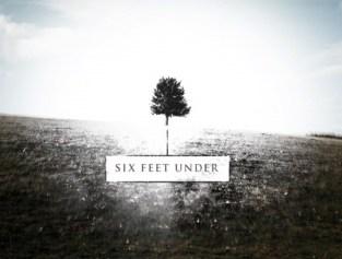 Six Feet Under Opening