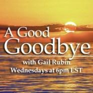'A Good Goodbye' Radio Show with Gail Rubin