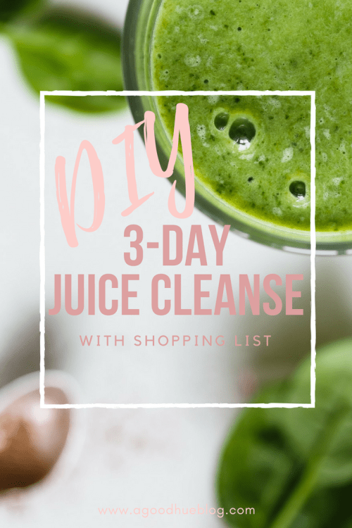 How To: 3 Day DIY Juice Cleanse with Shopping List