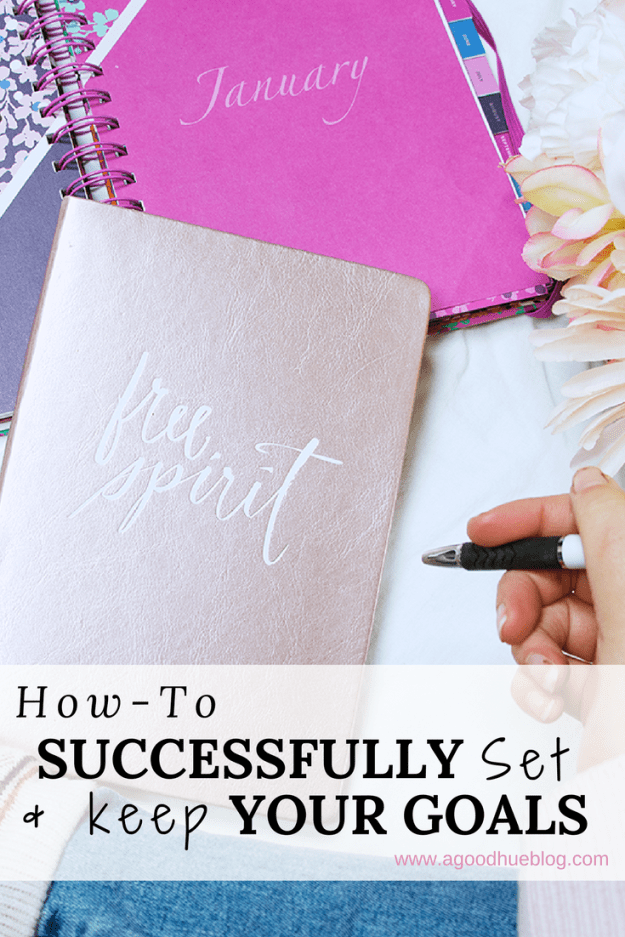 A Good Hue- How to Successfully Set & Keep Goals