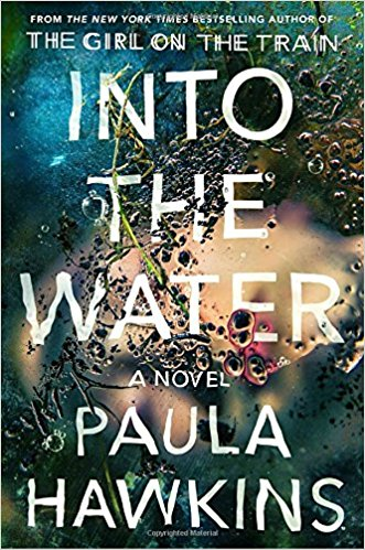 Into the Water | A Good Hue's Best Books of Winter 2018