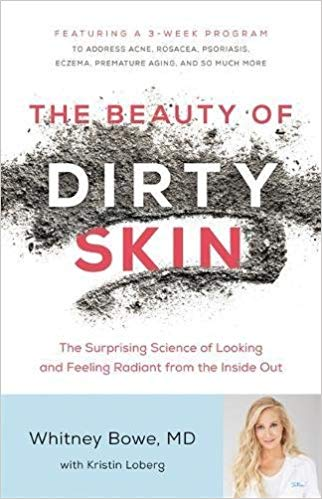Summer Reading List: The Beauty of Dirty Skin   A Good Hue