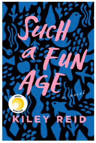 Such A Fun Age by Kiley Reid- Review | A Good Hue