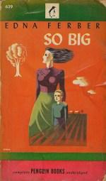 Edna Ferber So Big