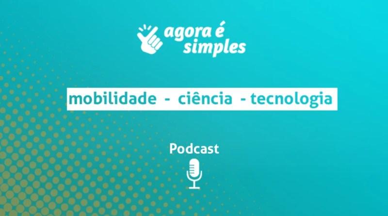 Ouça todos os episódios do Podcast Agora é simples aqui!