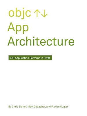 [Book Review] App Architecture: iOS Application Design Patterns in Swift