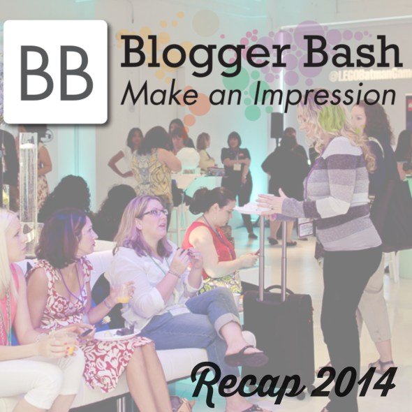 Blogger Bash Recap