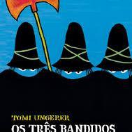 Os tres bandidos