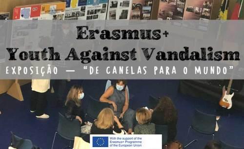 Erasmus+ Vandalismo - Exposição