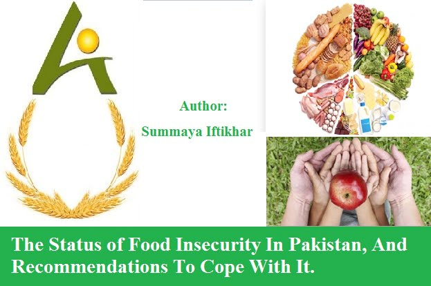 The Status of Food Insecurity In Pakistan, And Recommendations To Cope With It.