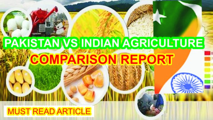 A SNAPSHOT OF THE PAKISTAN AND INDIAN AGRICULTURE