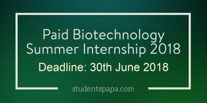 Biotechnology & Food Sciences Summer Internship 2018