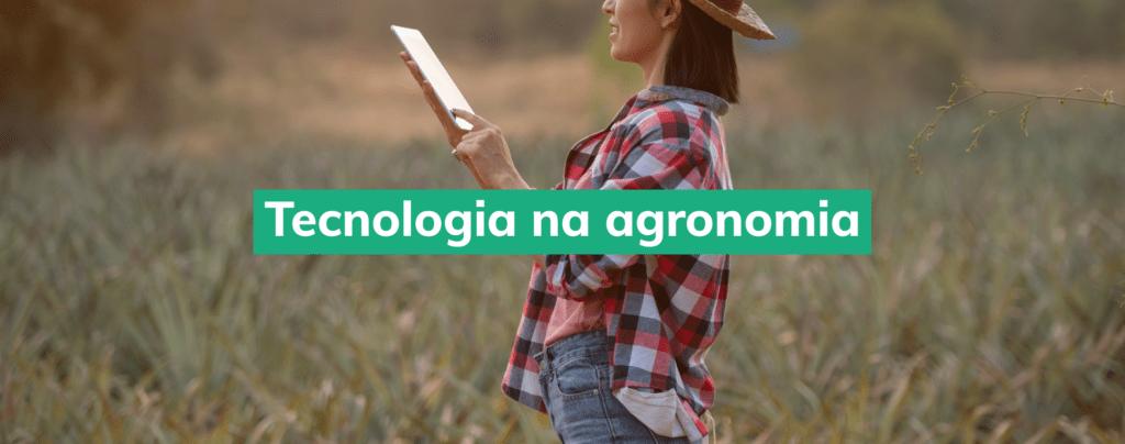Imagem-Destaque-Blog-AgriQ-Tecnologia-Agronomia