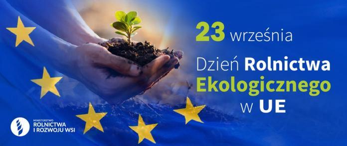 Dzień Rolnictwa Ekologicznego w UE