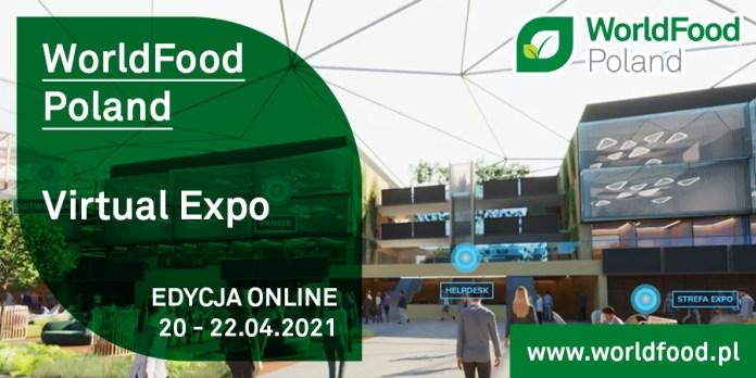 WorldFood Poland Virtual EXPO 2021:  bądź na bieżąco z trendami kształtującymi przyszłość branży
