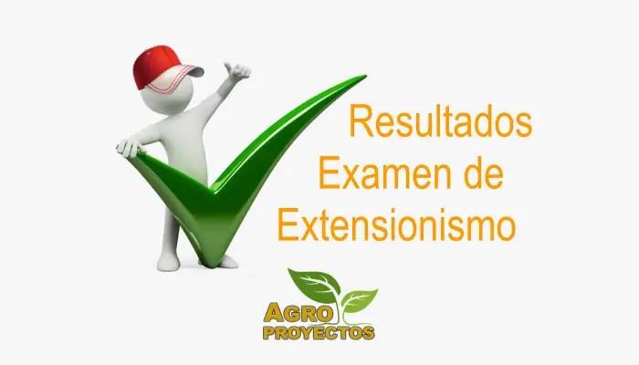 Resultados examen de extensionismo