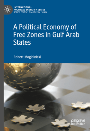 Book Cover_Political Economy of Free Zones in the Gulf