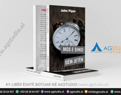 MOS E SHKO DEM JETËN | JOHN PIPER
