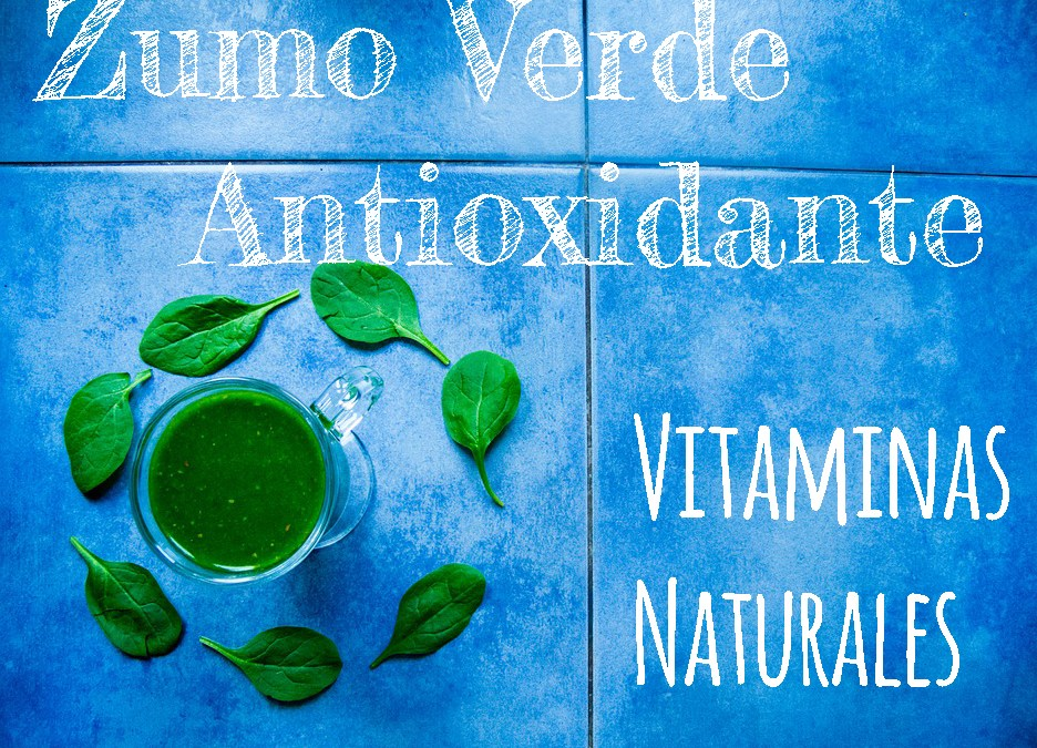 Zumo verde antioxidante, receta fácil.