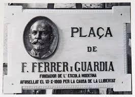 Ferrer i Guardia. Fundador de la Escuela Moderna