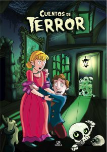 Cuentos de Terror, de Agustín Celis y Alejandra Ramírez