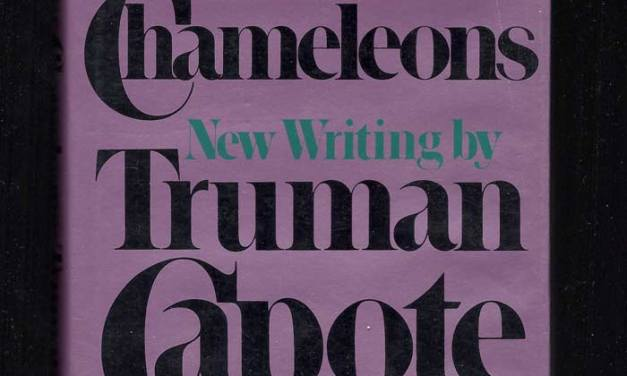 Música para camaleones, Truman Capote