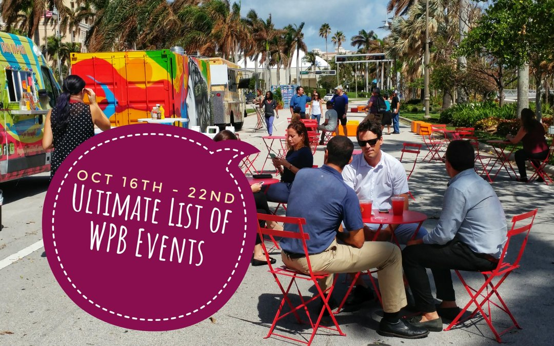 Ultimate list of West Palm Beach events – week of October 16th – 22nd