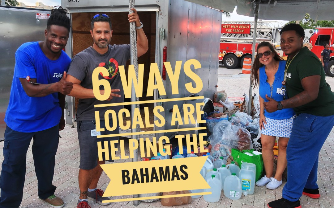 6 More Ways West Palm Beach locals are helping The Bahamas