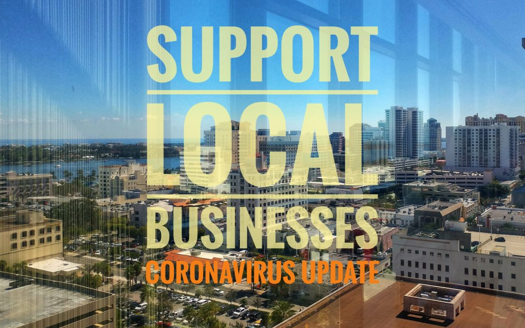 Support local businesses through the Corona Virus Crisis
