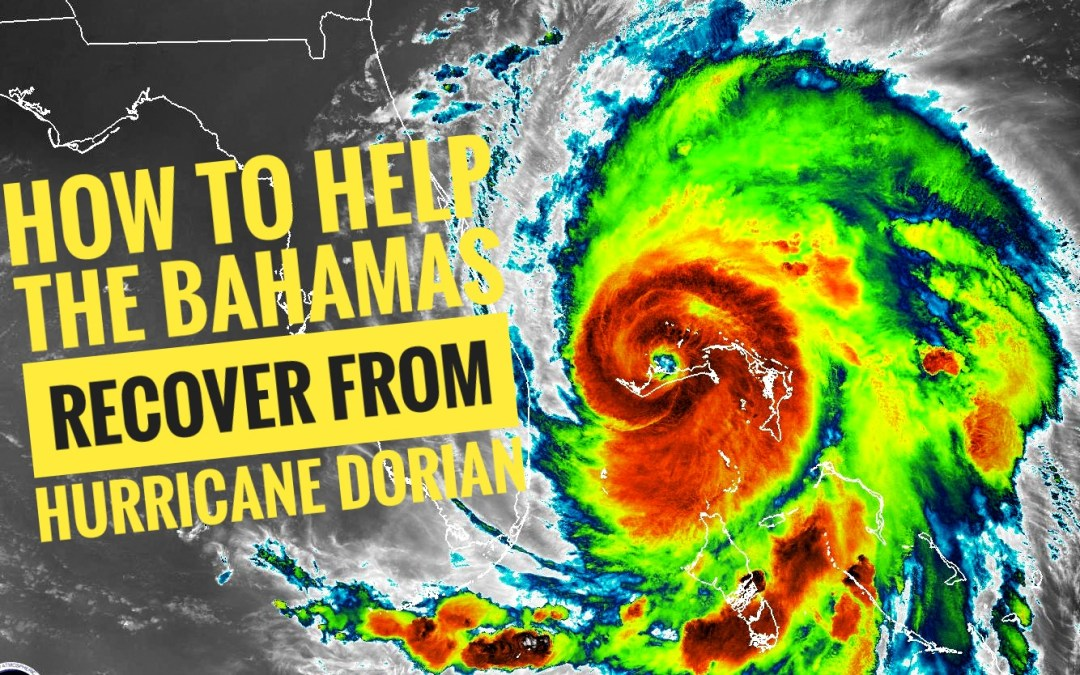 7 Ways you can help Bahamas after Hurricane Dorian