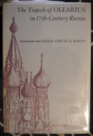The Travels of Olearius in 17th Century Russia
