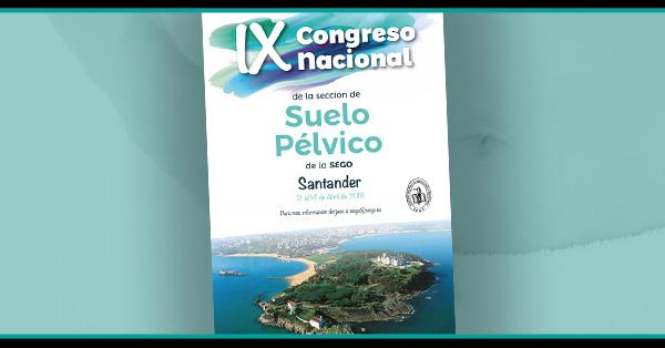 IX CONGRESO SUELO PÉLVICO SANTANDER