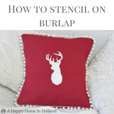 HOW TO STENCIL ON BURLAP - Learn how to make your own DIY stencilled cushions in this easy step by step tutorial over on the http://ahappyhomeinholland.com website.