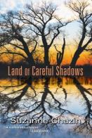 careful shadows