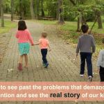 So often we only see the problems that demand our attention when it comes to our kids. Are we really seeing them for who they are?