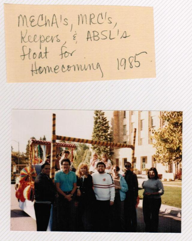 "Caption reads, ""MEChA's, MRC's, Keepers, & ABSL's float for homecoming, 1985"" box 3, folder 6"