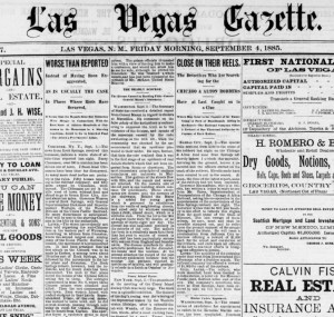 "Front page of the newspaper, Las Vegas Gazette, on September 4, 1885. Second column is a story describing the Rock Spings Massacre in an article titled ""Worse than Reported."""