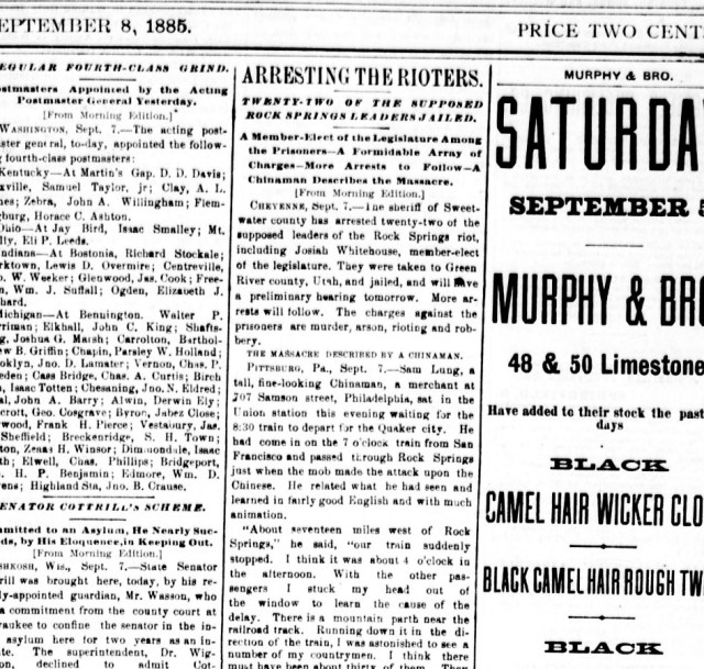 "Image of newspaper article from the front page of the Springfield Globe-Republic from September 8, 1885. Headline reads ""Arresting the rioters. Twnety-two of the supposed Rock Springs leaders jailed. A Member-Elect of the Legislature among the prisoners - A formidable array of charges - more arrests to follow - a Chinaman describes the massacre."""