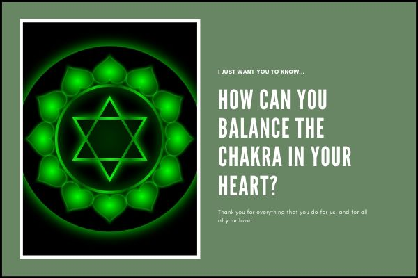 How can you balance the Chakra in your Heart?