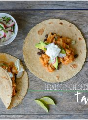 Healthy Chicken Taco Recipe | ahealthylifeforme.com