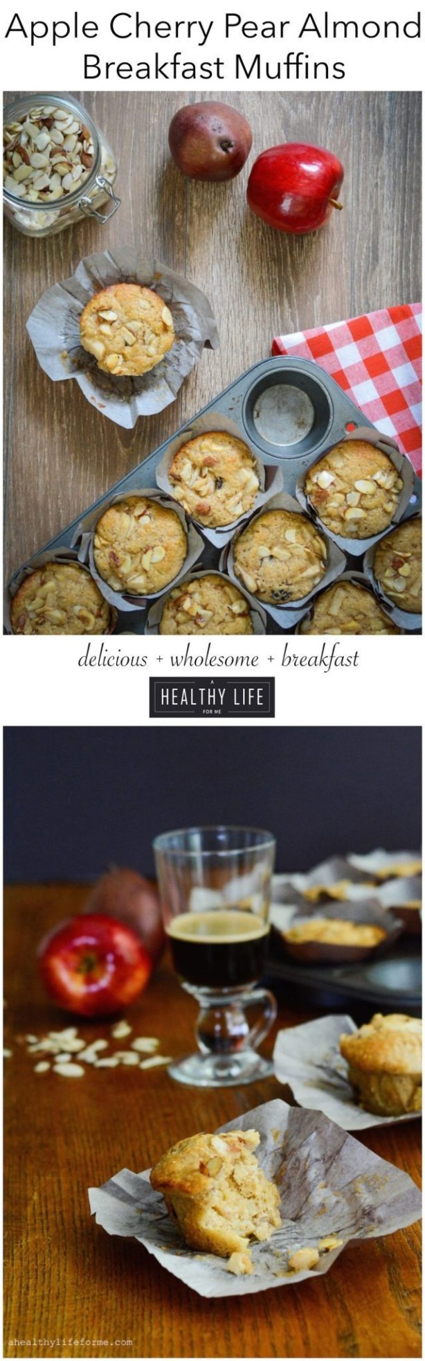 Apple Cherry Pear Almond Breakfast Muffin Recipe Delicious Wholesome Satisfying | ahealthylifeforme.com