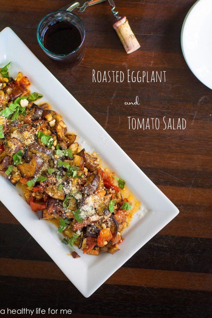 Roasted Eggplant and Tomato Salad Recipe | ahealthylifeforme.com